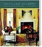 The Decorative Carpet – Fine Handmade Rugs in Contemporary Interiors